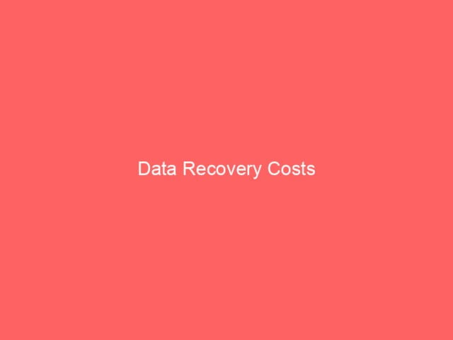 , Data Recovery Costs