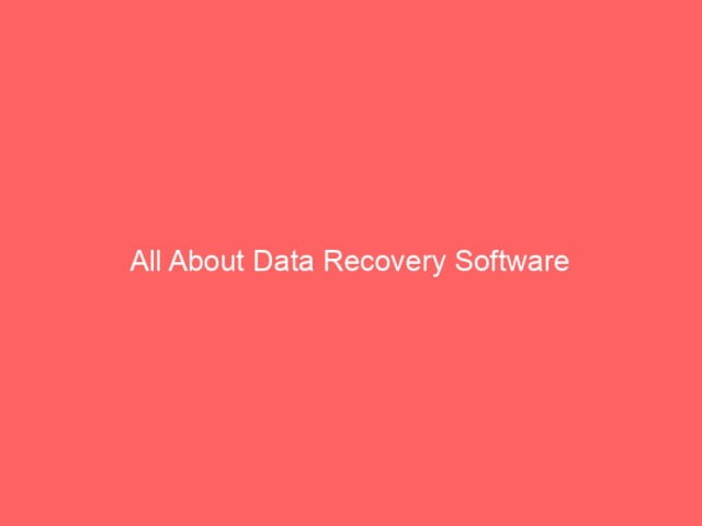All About Data Recovery Software 4